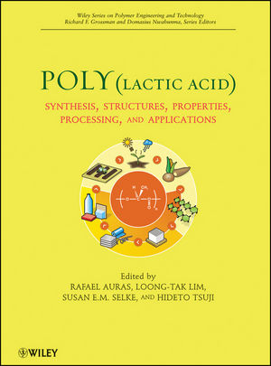 polylactic acid synthesis structures properties processing and applications pdf